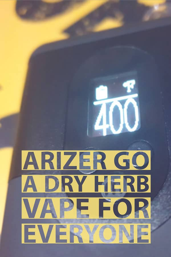 Arizer Go Review - A Simple Dry Herb Vaporizer Everyone Should Own 13