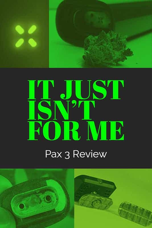 Pax 3 Vaporizer Review – It's a Love Hate Relationship with this Smart Device 16