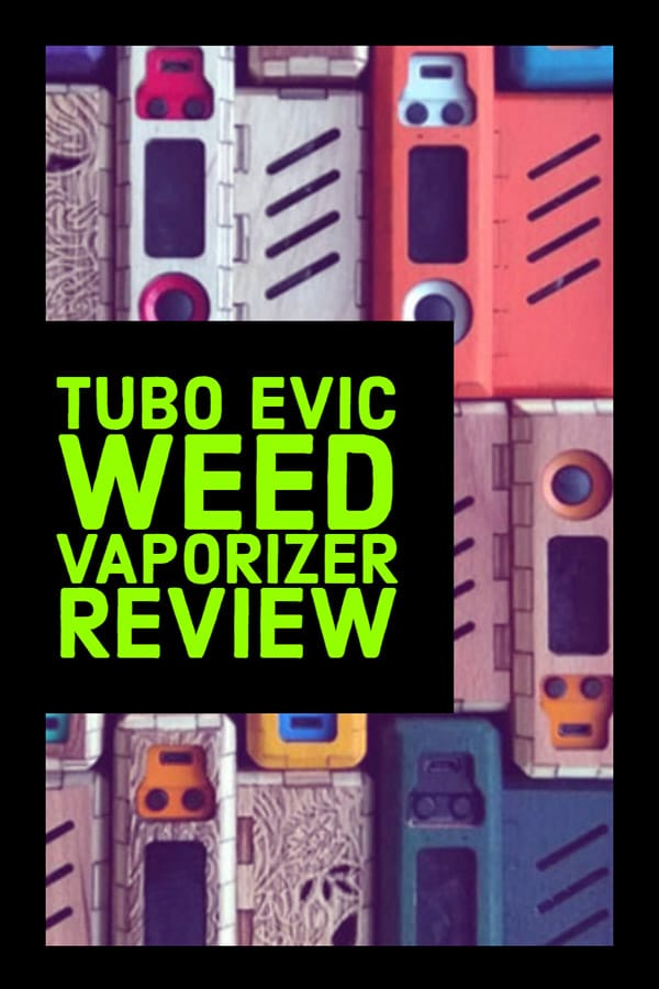 A picture of the tubo evic cannabis vaporizer
