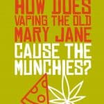 Does Vaping Weed Make You Hungry? 1